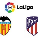 LaLiga Valencia vs Atletico Madrid