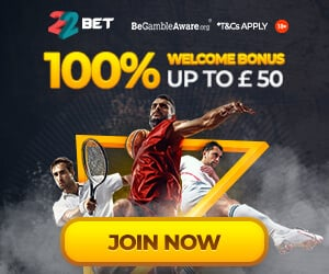 22Bet - 100% Up To £50 Bonus